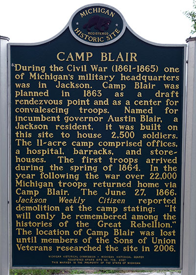 Michigan Historical Marker dedicated to Camp Blair, a military post built for use by Michigan Soldiers in the Civil War.  It is located in Jackson. Photo ©2014 Look Around You Ventures LLC.