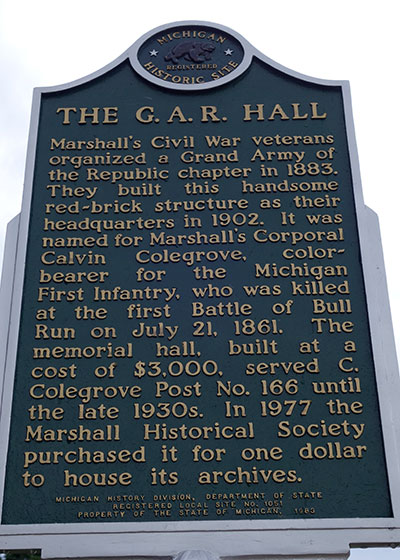 Michigan Historical Marker dedicated to the GAR Hall in Marshall. Photo ©2014 Look Around You Ventures LLC.